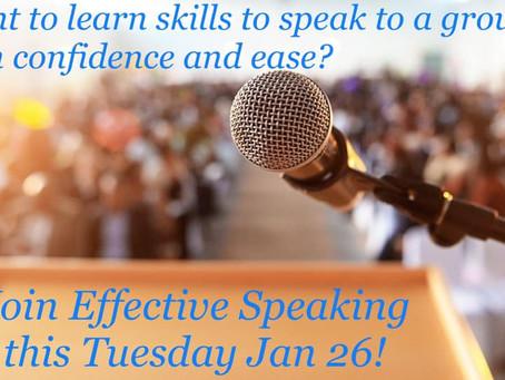 Effective Speaking Starts Tuesday!
