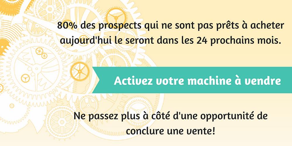 Activez votre machine à vendre B2B