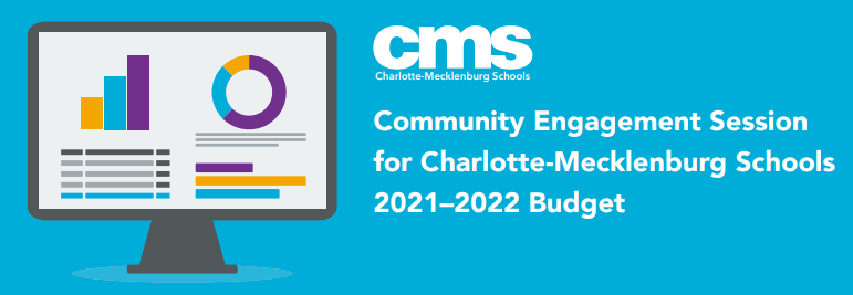 Community Engagement Session--CMS Budget
