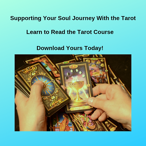 Learn to Read the Tarot - Download Your Course Now!