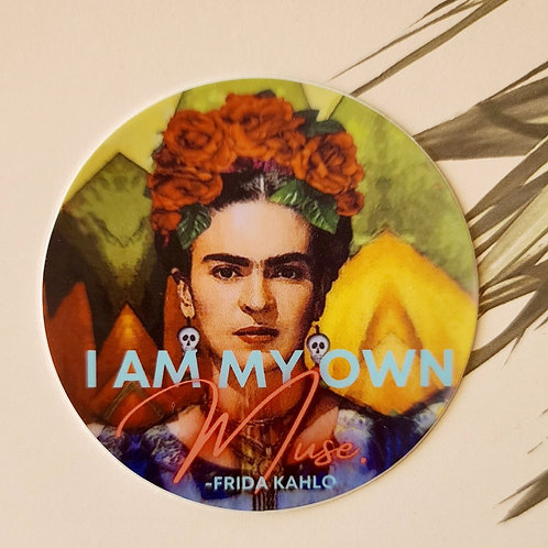 "Frida ""I am my own Muse""  sticker"