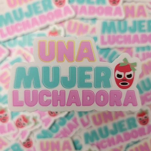 """Una Mujer Luchadora 3"""" Die cut sticker"""