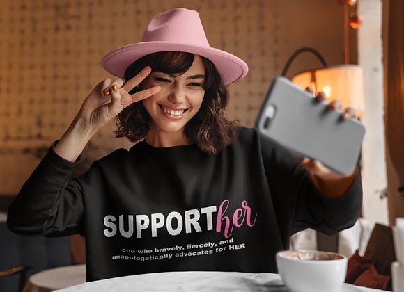 SupportHER Sweatshirt