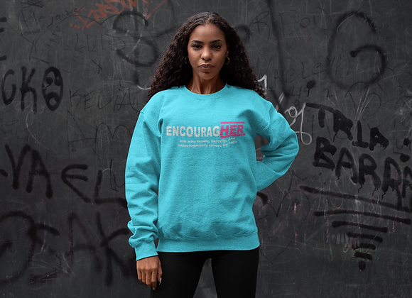 EncouragHER Sweatshirt