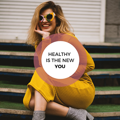 Healthy is the new you