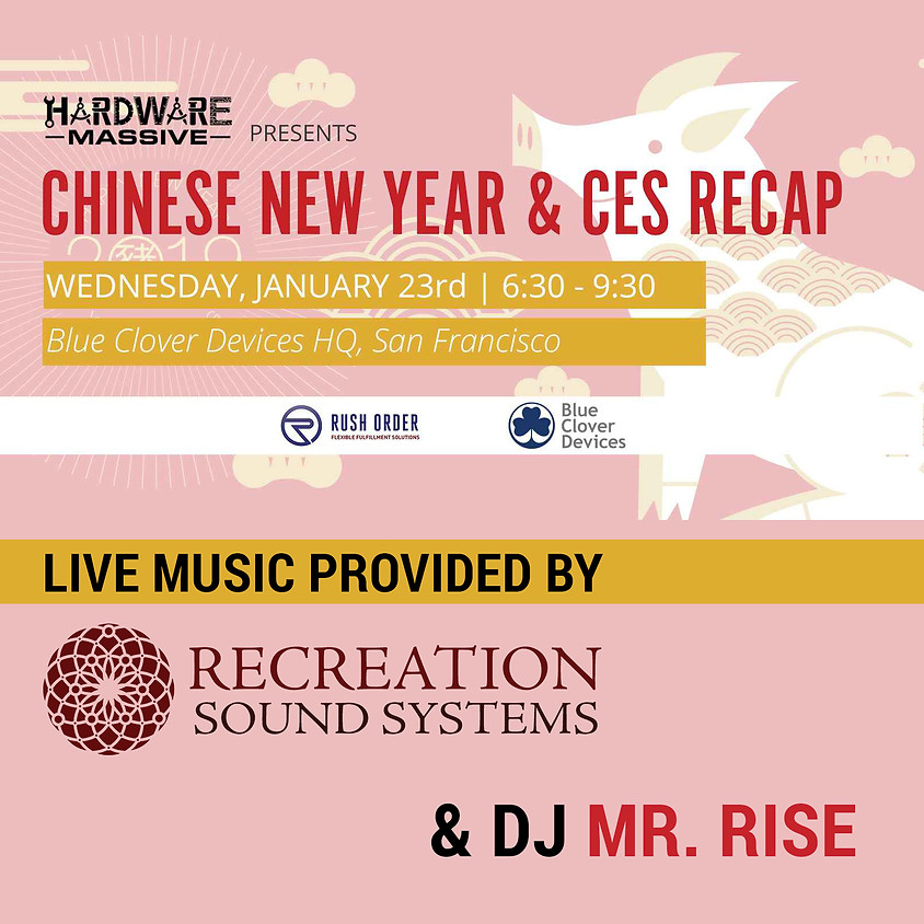 Chinese New Year Party & CES Recap