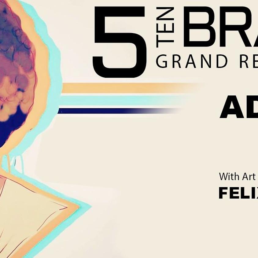 510  Brand Grand Re-opening