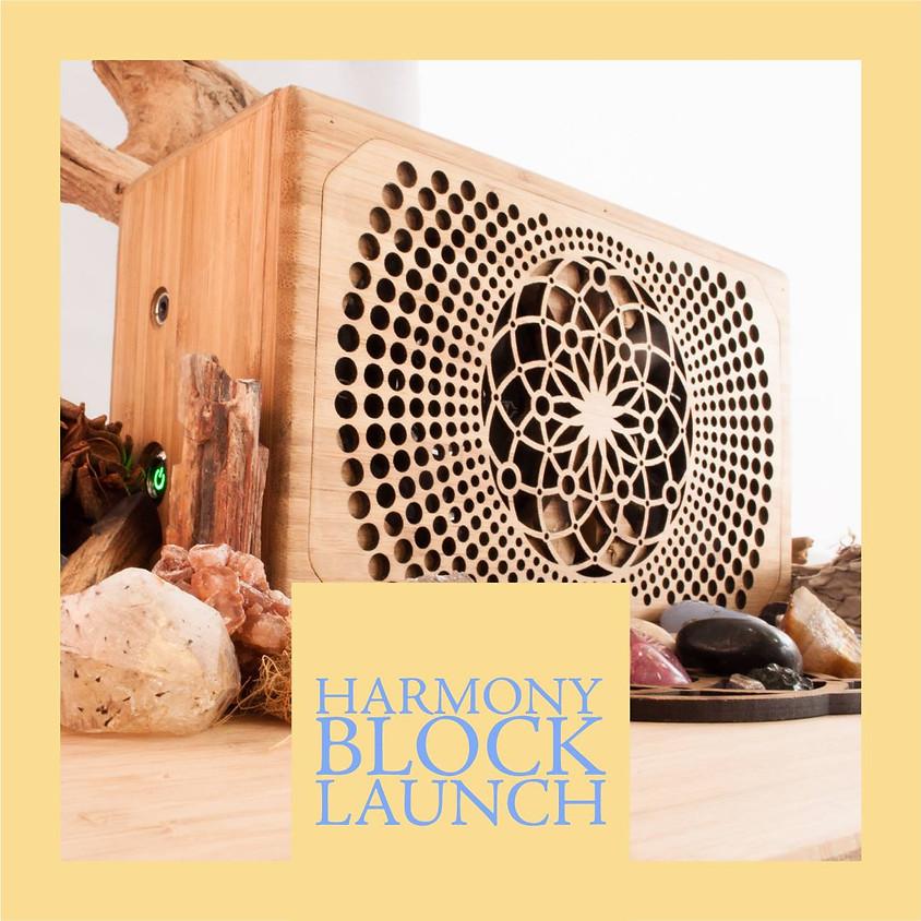 New Harmony Block 4 Launch
