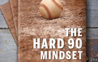 The Hard 90 Mindset