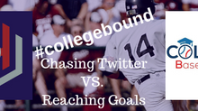 #collegebound Chasing Twitter VS. Reaching Goals