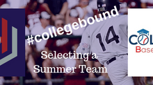 #collegebound Selecting A Summer Team