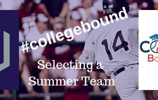 #collegebound Selecting A Summer Team