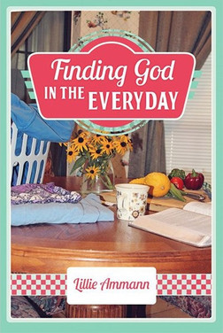 Finding God in the Everyday