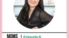 "Episode 6: Melinda Grimaldi - Operating At A Higher Level, Dealing with ""Mom Guilt"", The I"