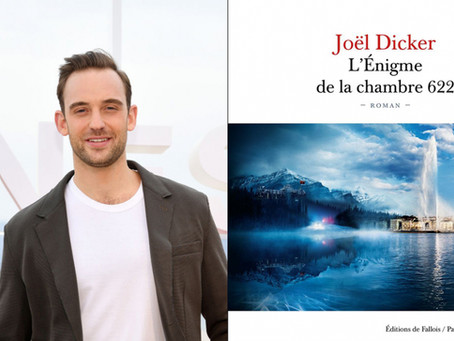 JOËL DICKER À L'HONNEUR