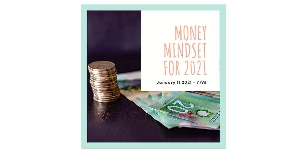 Money Mindset for 2021 - Let's Be On Top Of Our Financial Goals