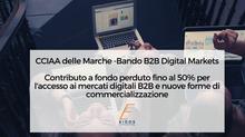 BANDO B2B DIGITAL MARKETS - APERTURA 1 GIUGNO 2020