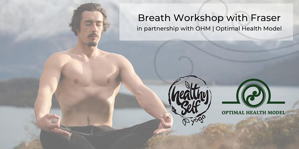 Breath Workshop with Fraser Beck