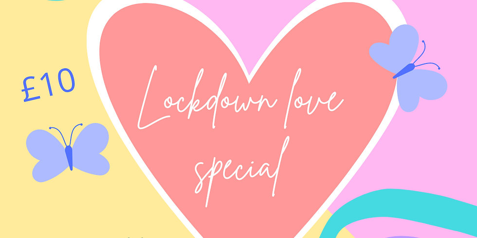 Lockdown love special Toddlers 18months -3 years
