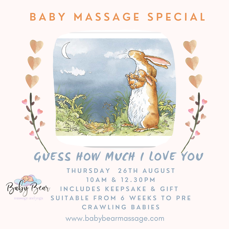 Guess how much I love you  Baby massage special
