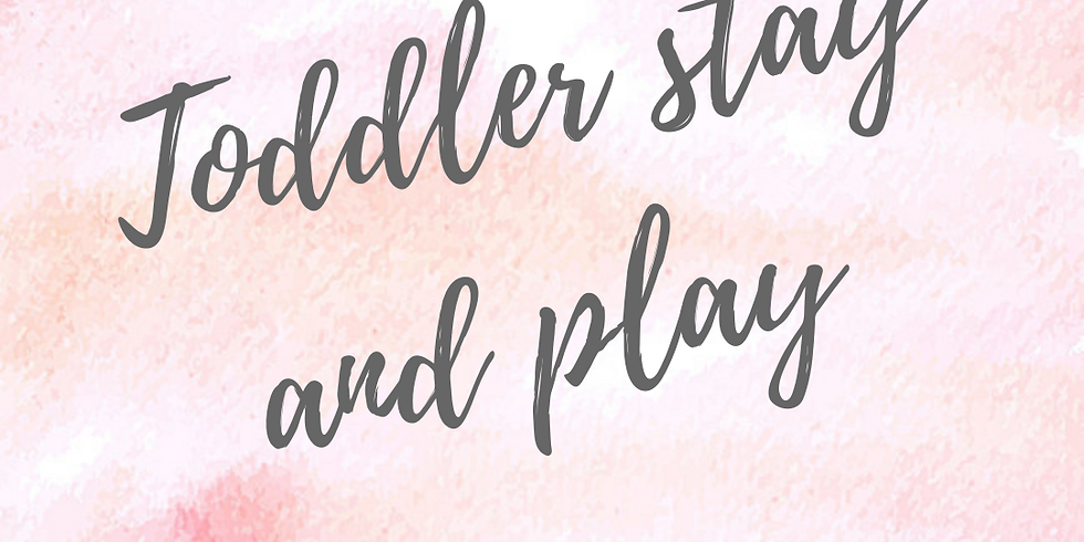 Toddler stay and play