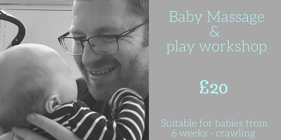 Dad and baby massage and play workshop