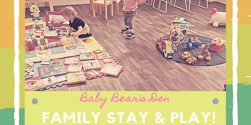 Family stay and play  Sunday 6th June