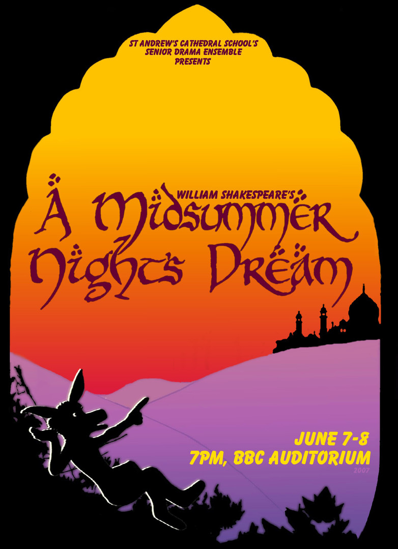 """""""A Midsummer Night's Dream.""""2007. St Andrew's Cathedral School"""