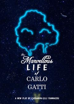 """The Marvellous Life of Carlo Gatti"" 2018. Play in development"