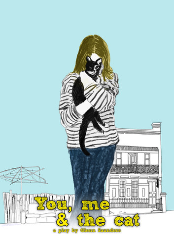 """You me and the cat."" 2015. Unproduced play"