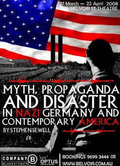 """Myth, Propaganda and Disaster"" 2007. HSC Poster design (Final)"