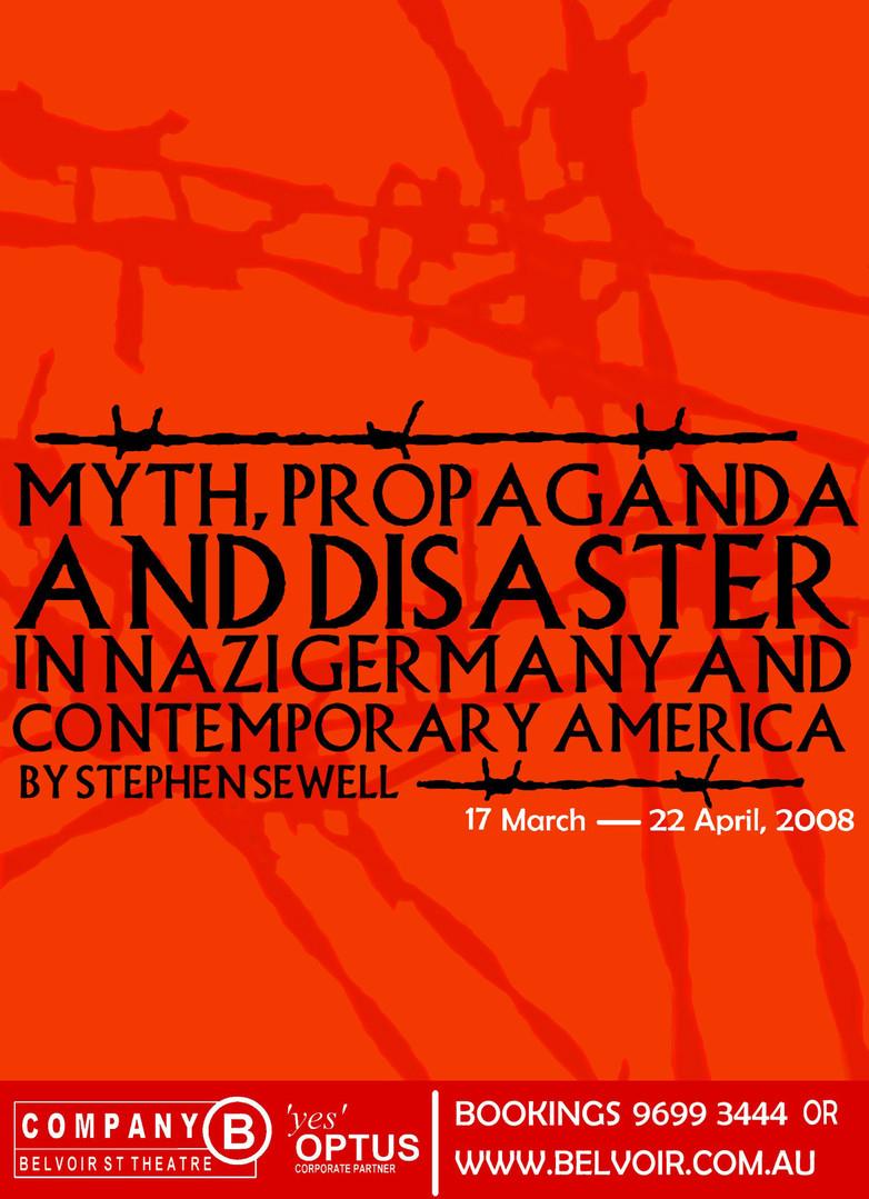 """Myth, Propaganda and Disaster"" 2007. HSC Poster design (Unused)"