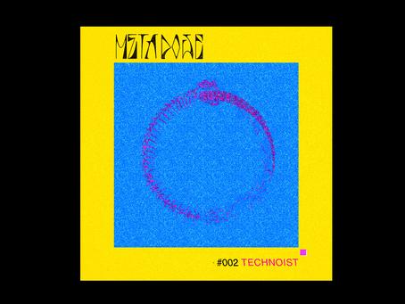 METADOSE002 - Technoist