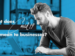 COVID-19: What It Means For Businesses