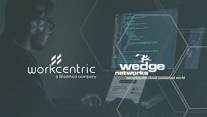 Workcentric partners with Wedge Networks in delivering cutting-edge cyber security services