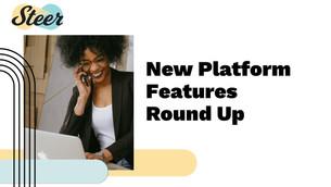 Steer New Platform Features Roundup - Nov. 2020