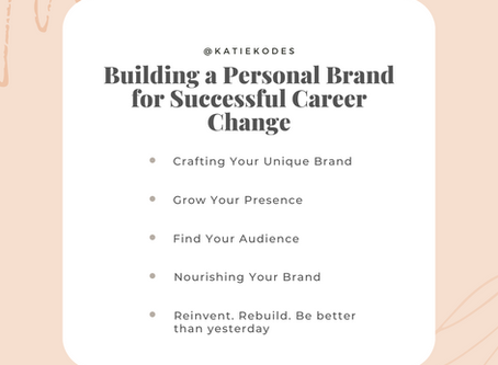 Building A Personal Brand for Successful Career Change