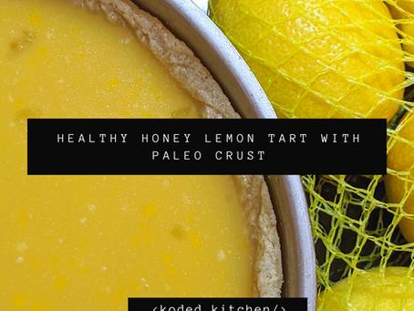 Healthy Honey Lemon Tart With Paleo Crust