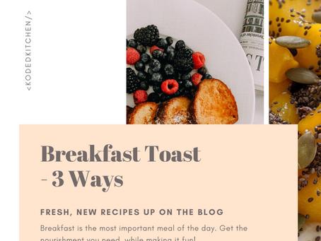 3 Way Breakfast Toast
