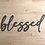 """Thumbnail: Blessed - 20"""" x 8"""""""