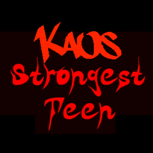 Kaos Strongest Teenager Competition Entry