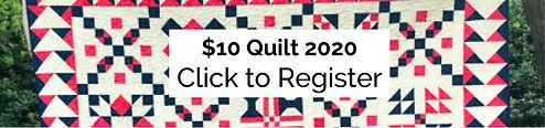 $10 Quilt 2020 Banner_BANNER.jpg