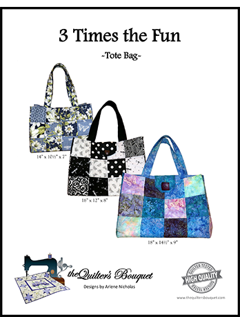 3 Times the Fun Tote Bag Pattern by The Quilter's Bouquet