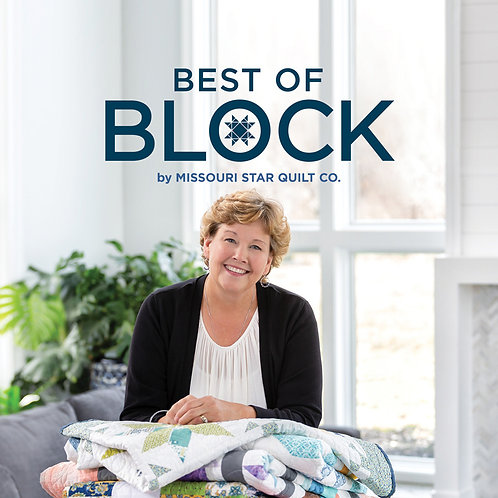 Best of Block Book by Missouri Star Quilt Co.