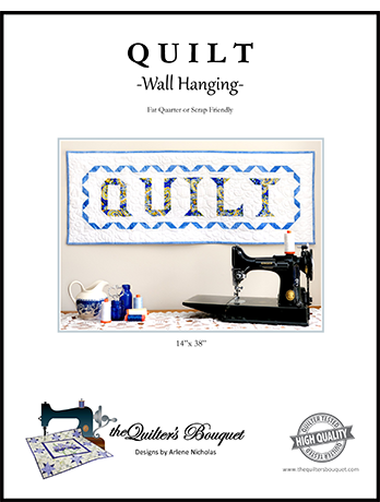 Quilt Wallhanging Pattern by Quilter's Bouquet