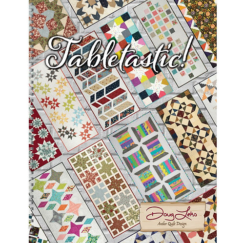 Tabletastic Book by Doug Leko for Antler Quilt Design