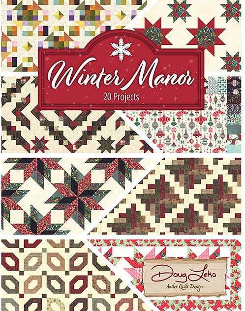 Winter Manor Book by Doug Leko for Antler Quilt Design - AQD0413