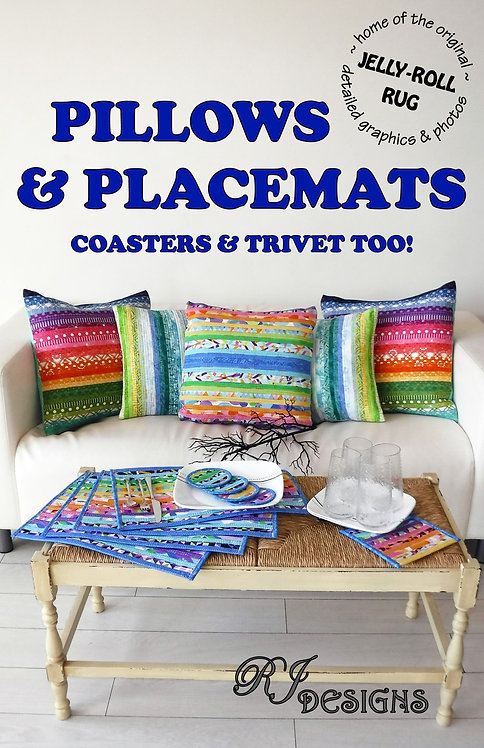 Jelly Roll Pillows & Placemats PATTERN - RJD200