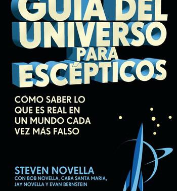 """Novedad Guía del Universo para escépticos """"Cómo saber lo que es real en un mundo cada vez más falso"""""""