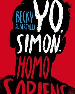 """Reseña: """"Yo, Simon, Homosapiens"""" Becky Albertally"""